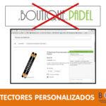 Protectores personalizados palas de boutiquepadel.com
